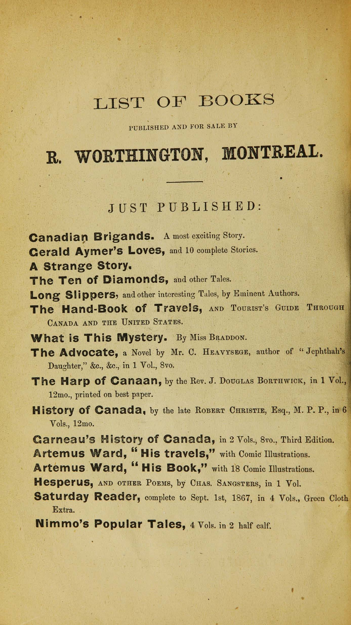 R. Worthington book list on page 12 of The Canadian brigands: An intensely exciting story of crime in Quebec thirty years ago. (1867).