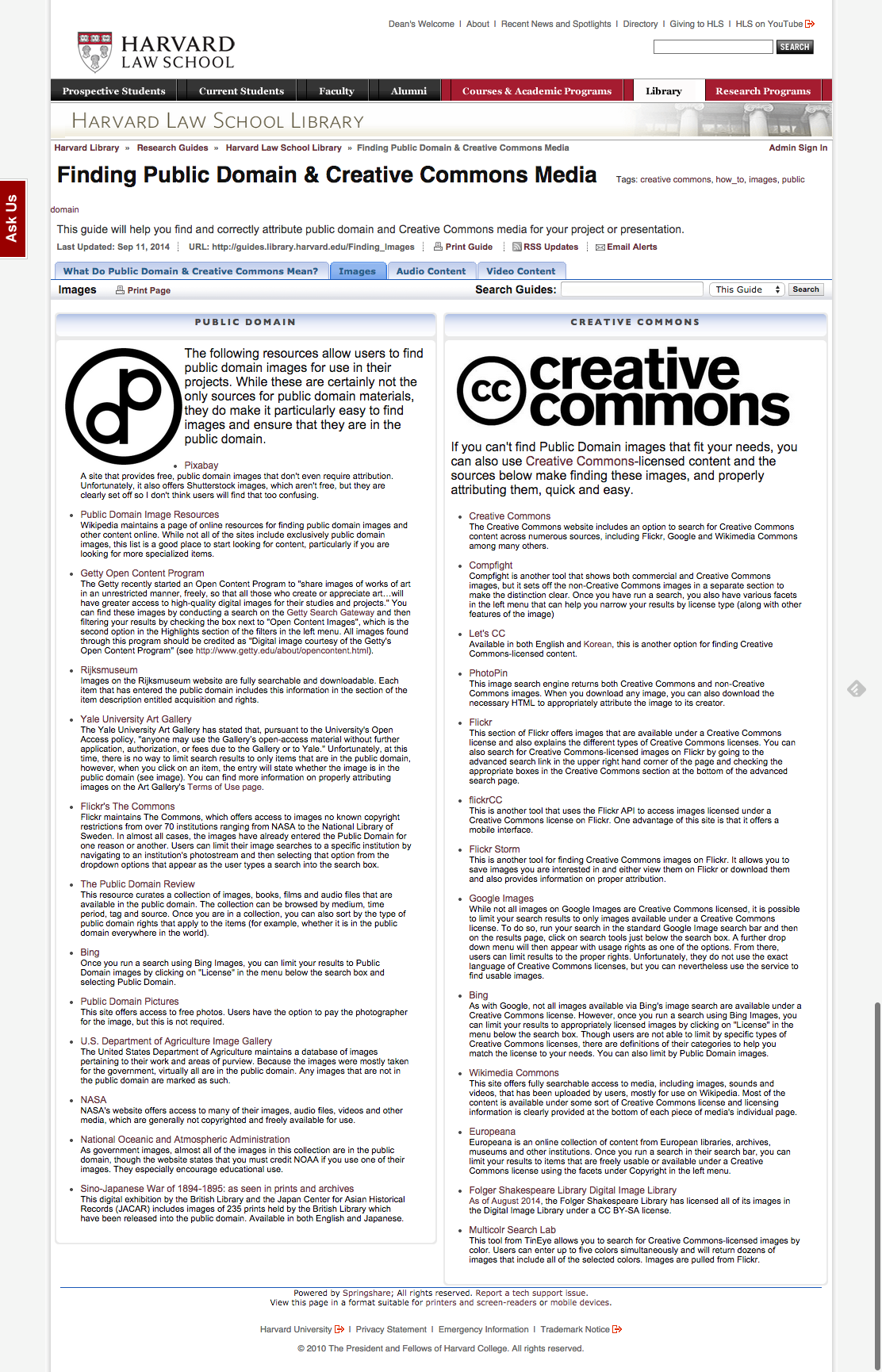 Finding Public Domain & Creative Commons Media by Harvard Law School Library.  URL: http://guides.library.harvard.edu/Finding_Images