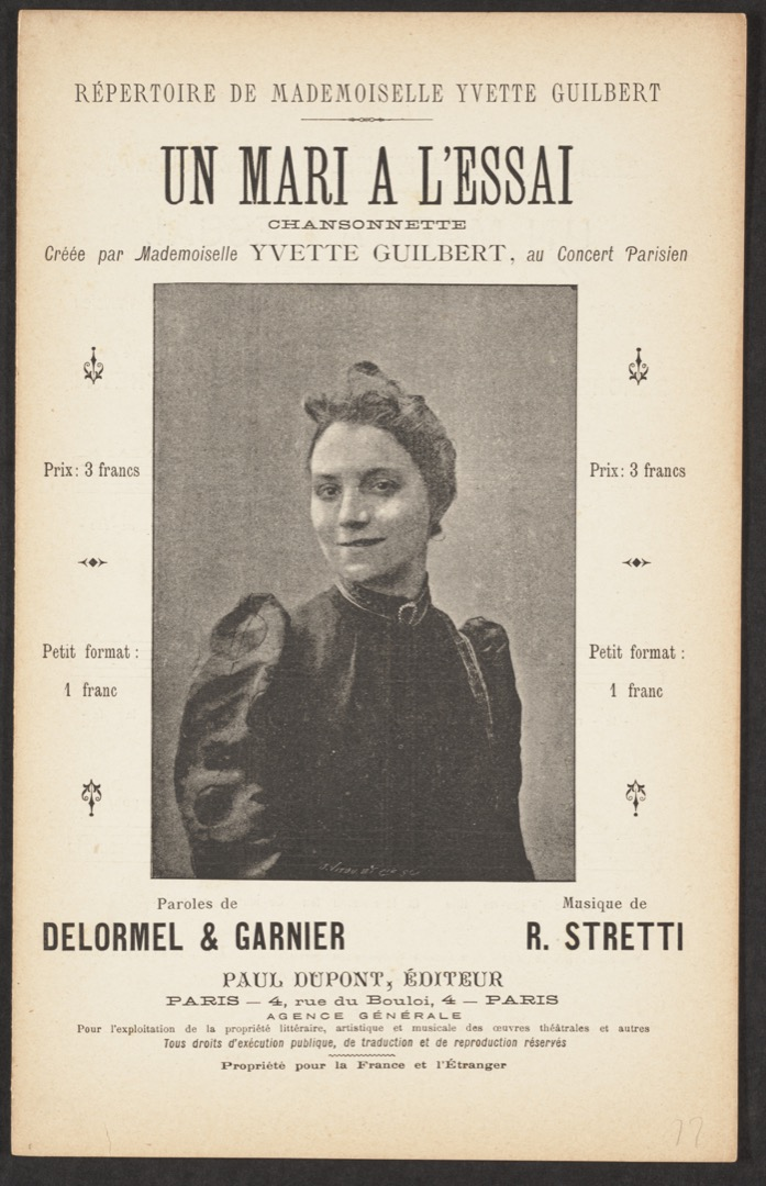 A later example of the small café-concert music score, this piece replaces the illustration on the cover page with a photograph of the artist.  Stretti, R., composer. Un Mari à l'essai : chansonnette / paroles de Delormel et Garnier, musique de R. Stretti  Marvin Duchow Music - Rare Books