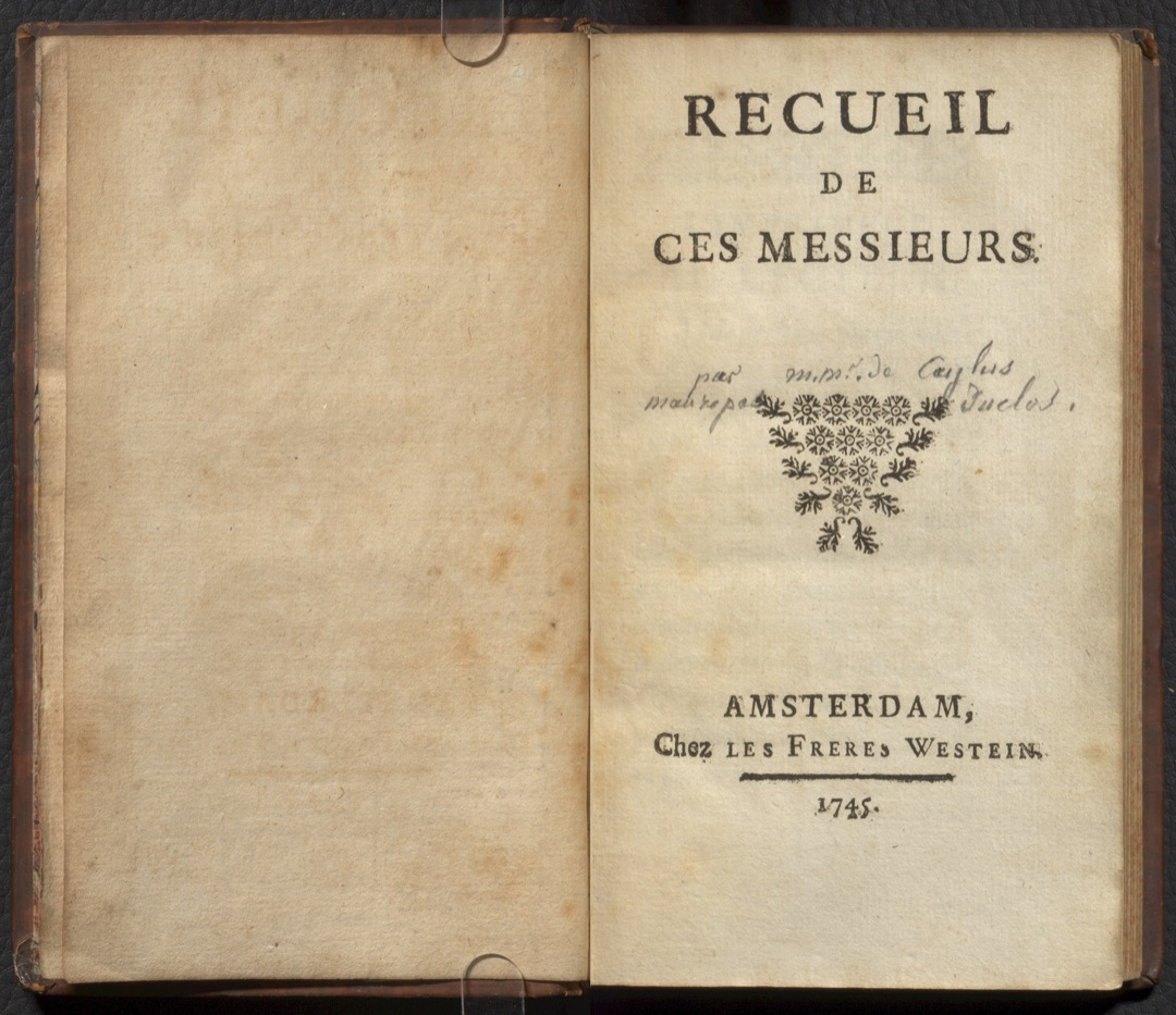 Title page.   Recueil de ces messieurs. Amsterdam [i.e. Paris] : Chez les frères Westein, 1745.  PQ1268 R43 1745 Rare Books & Special Collections, McGill University