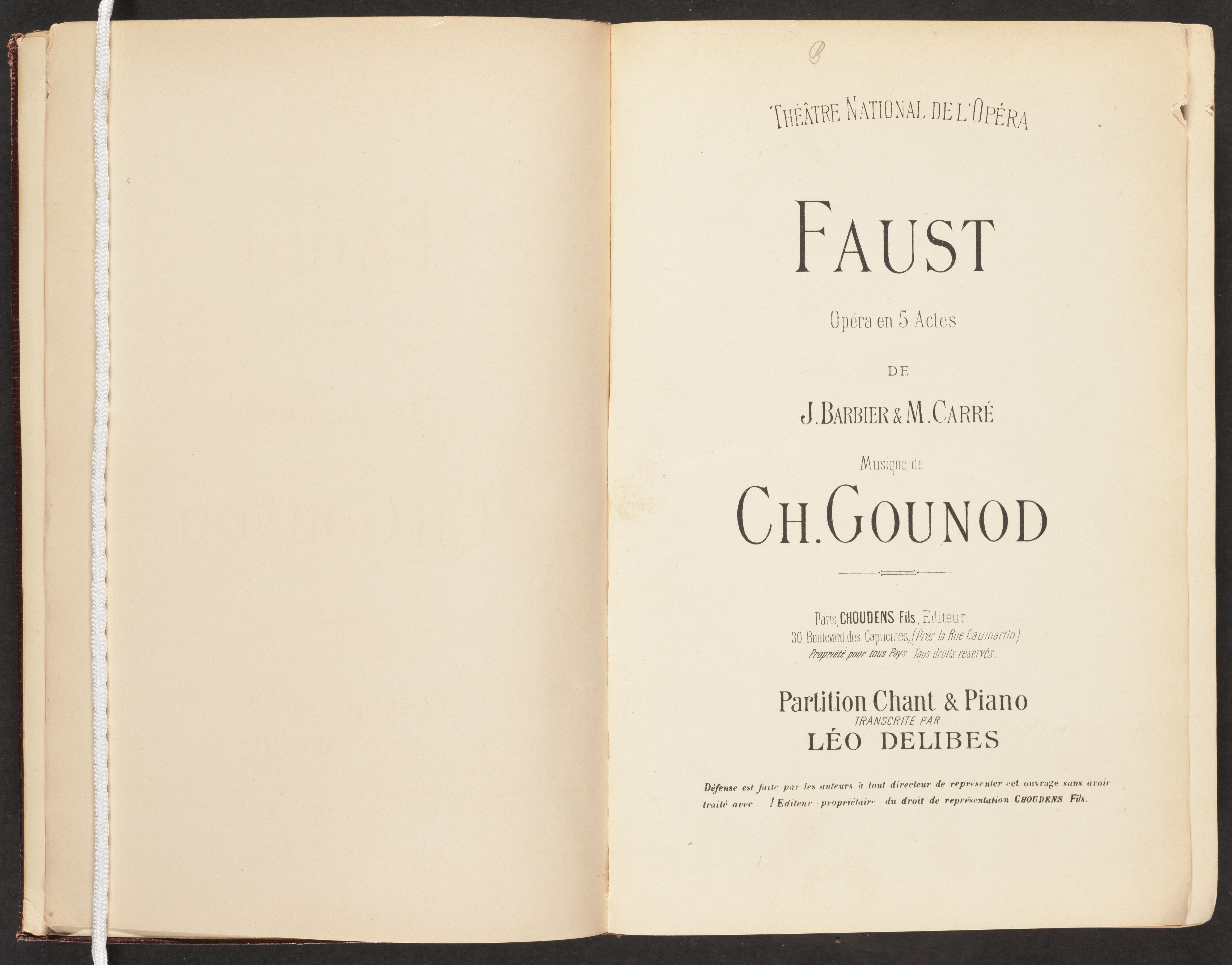 Title page. Gounod, Charles, 1818-1893. Faust : opéra en 5 actes / de J. Barbier et M. Carré ; musique de Ch. Gounod ; partition chant et piano arrangée par Léo Delibes. Paris : Choudens, [186-?]  M1503 G711 F42 C4 1860z Marvin Duchow Music - Rare Books