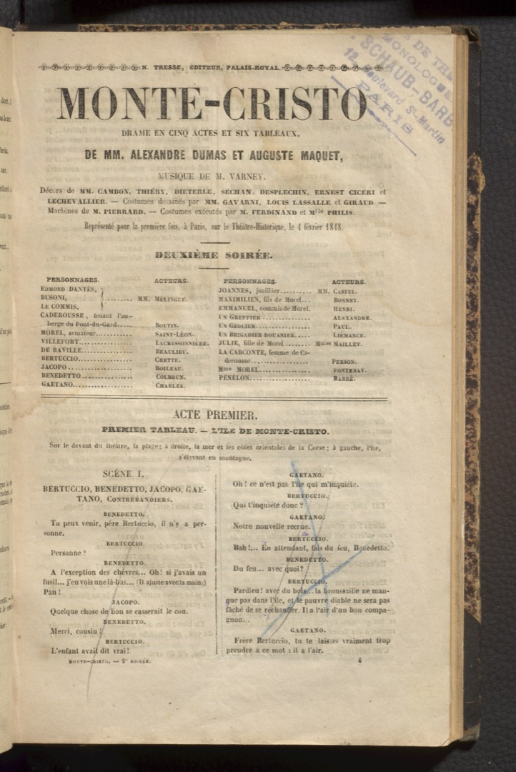 Title page.   Dumas, Alexandre, 1802-1870. Monte-Cristo : drame en cinq actes et six tableaux / de MM. Alexandre Dumas et Auguste Maquet ; musique de M Varney ... [Paris] : N. Tresse, éditeur, Palais-Royal, [1848?] (Paris : Impr. de Boulé). PQ1222 C66 v.17 Rare Books & Special Collections, McGill University  PQ2235 D43 N37 1890z Rare Books & Special Collections, McGill University