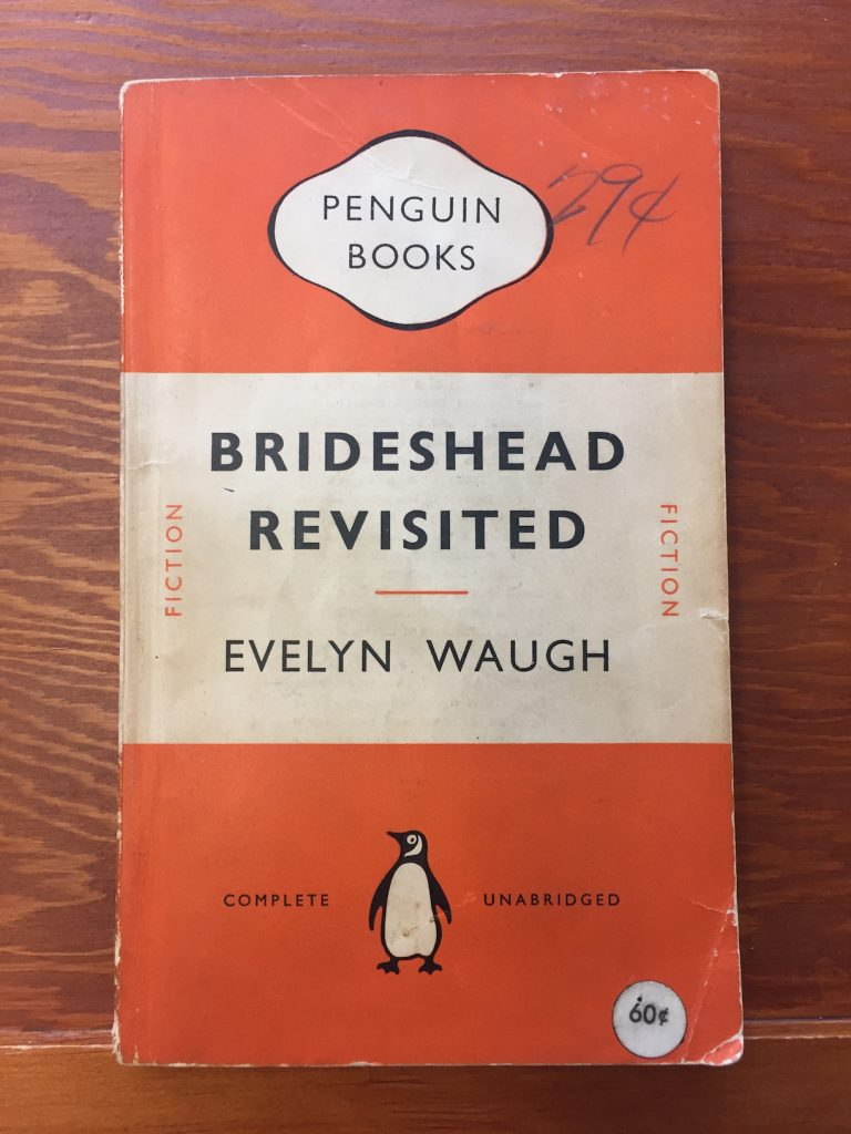 Waugh, E. (1951). Brideshead revisited: The scared and profane memories of Captain Charles Ryder. A novel. Harmondsworth, Middlesex: Penguin Books. Rare Books & Special Collections - Louis Dudek Collection. PR6045 A97 B7 1952