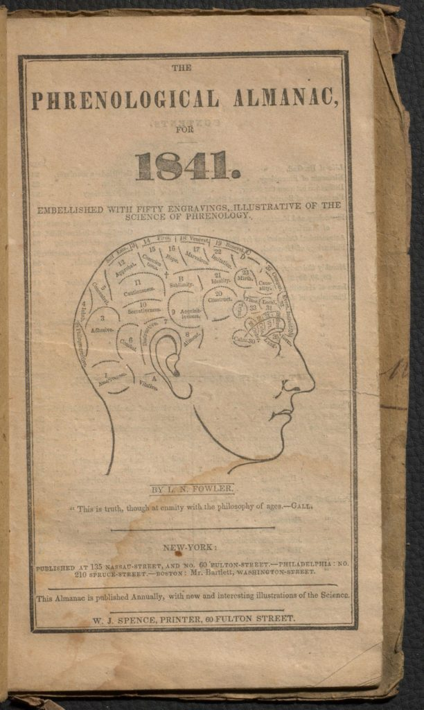 The phrenological almanac for 1841 : embellished with fifty engravings, illustrative of the science of phrenology by Fowler, L. N. (Lorenzo Niles), 1811-1896. Osler Library of the History of Medicine. Fowler 1841