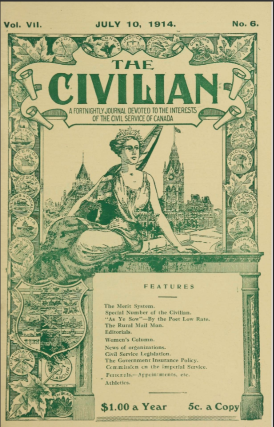The Civilian : a fortnightly journal devoted to the interests of the Civil Service of Canada. v.7:no.6(1914:Jul.10)