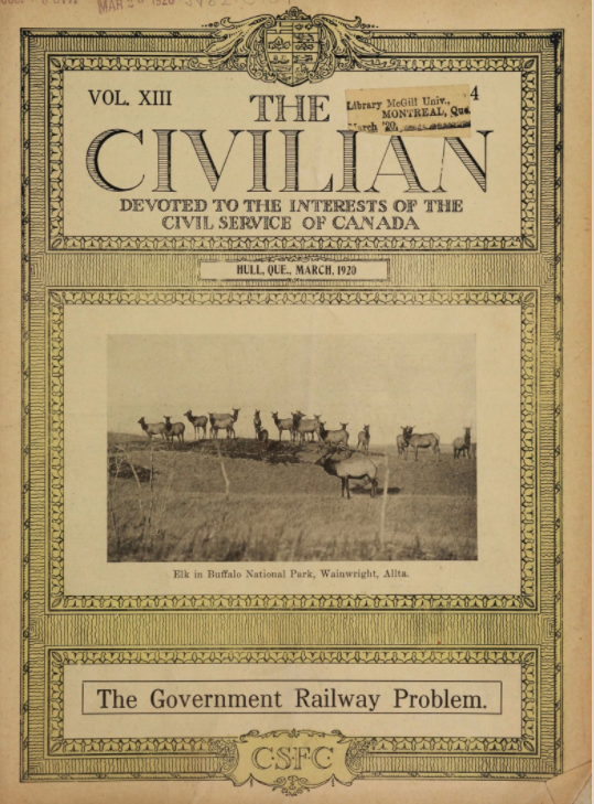The Civilian : a fortnightly journal devoted to the interests of the Civil Service of Canada. v.13:no.4(1920:Mar)
