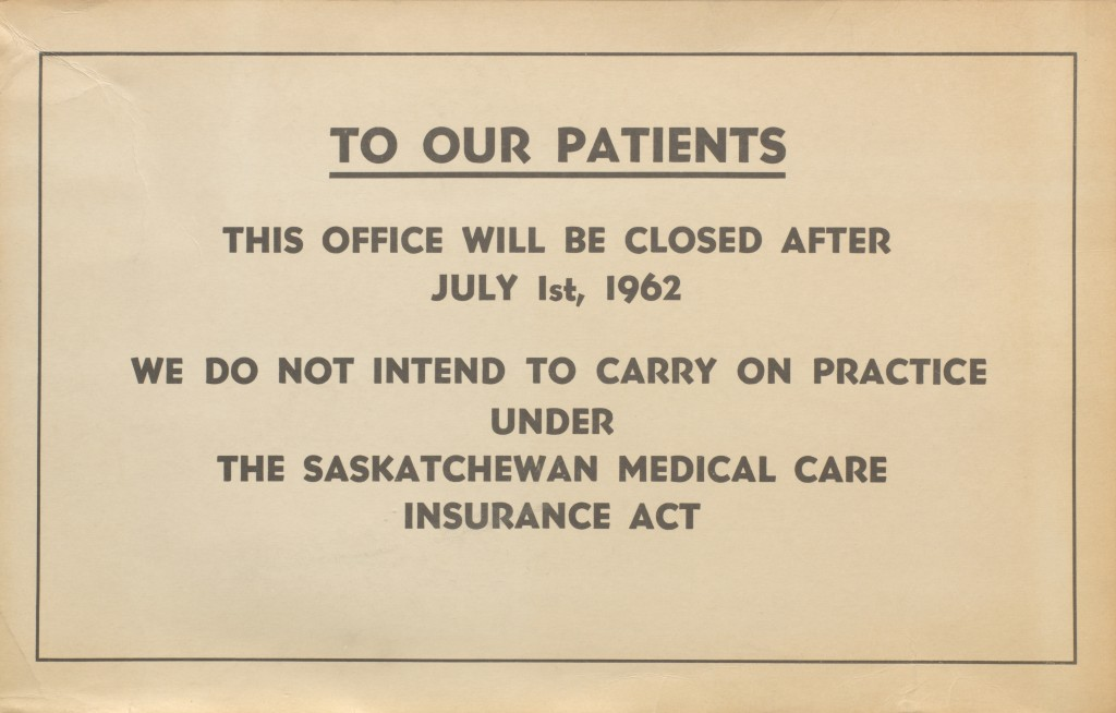 Window sign from the Saskatchewan doctors' strike, 1962.