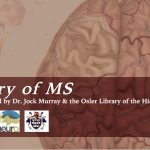 """""""History of MS"""" poster for the MNI annual MS Xchange, November 2016"""